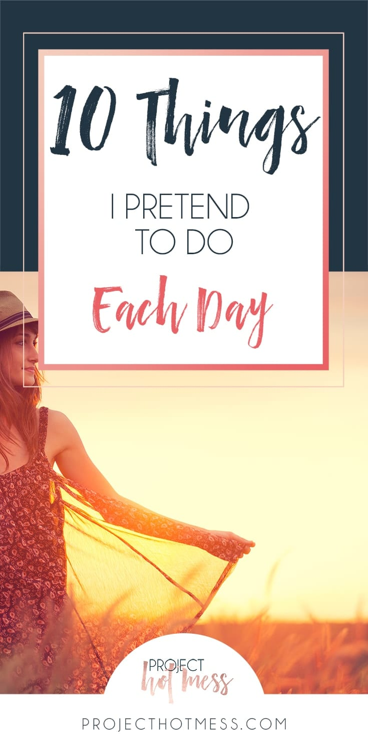 10-Things-I-Pretend-To-Do-Each-Day-blue-min